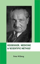 Heidegger, Medicine and 'Scientific Method'